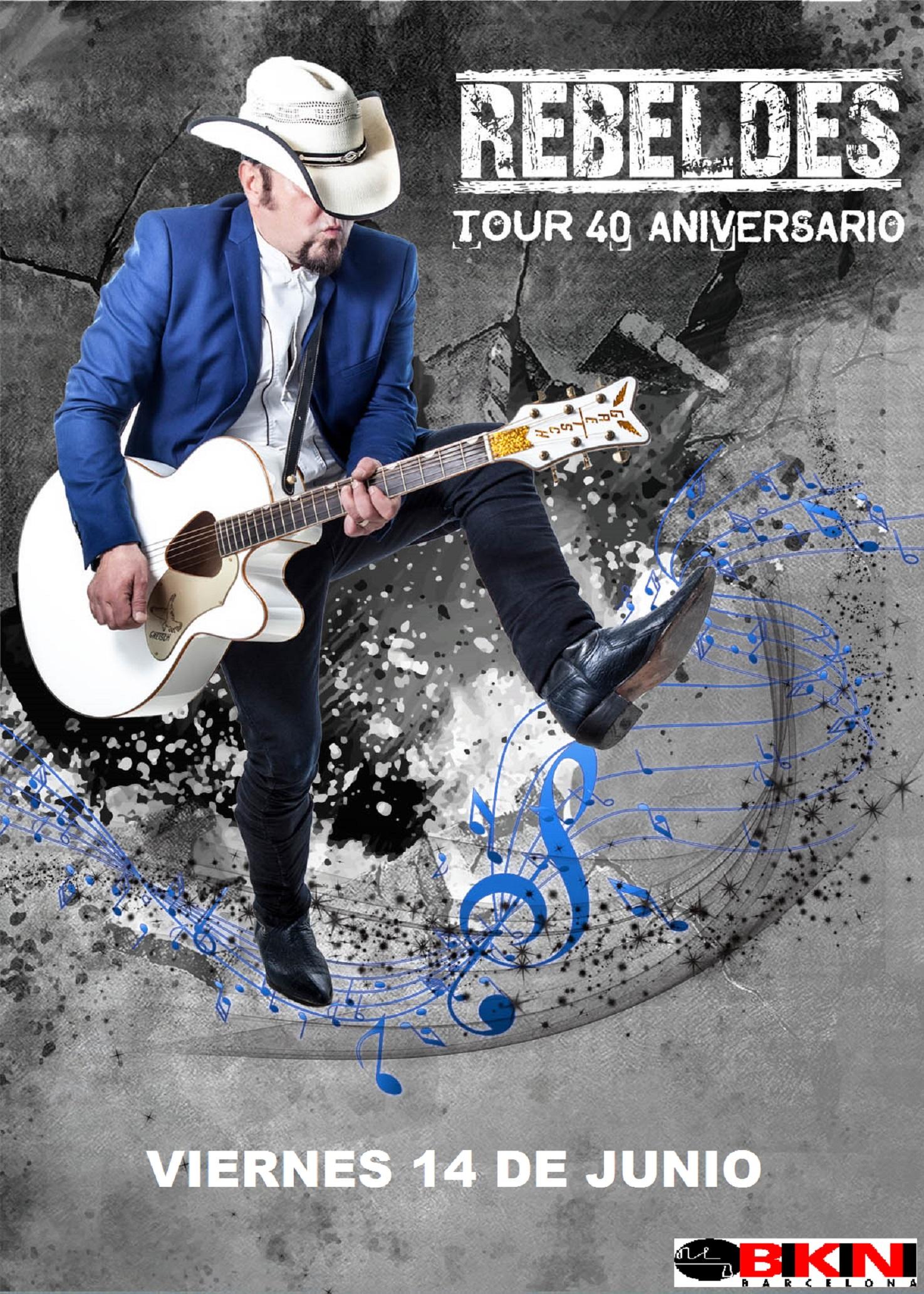 THIS TOWN ROCKS! Agenda de Conciertos - Página 30 REBELDES-TOUR-40-ANIVERSARIO